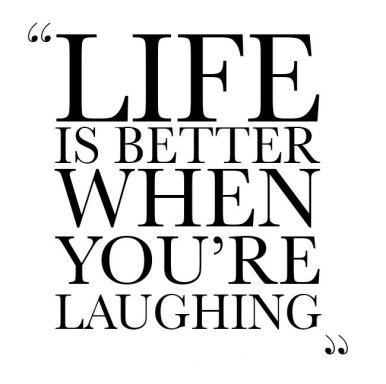 life-is-better-when-youre-laughing-quote-3-1